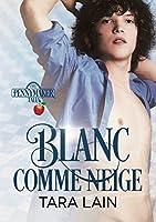 Blanc comme neige (Les contes de Pennymaker t. 2)