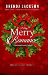 A Very Merry Romance: Madaris Family Novels Book 21 - Special Holiday Edition