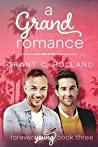 A Grand Romance by Grant C. Holland