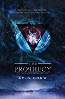 The Prophecy: The Fulfillment Series