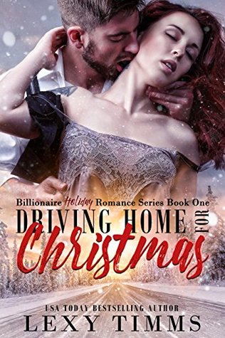 Driving Home for Christmas (Billionaire Holiday #1) ebook review