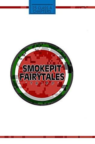 Smokepit Fairytales