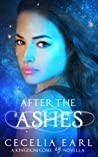 After the Ashes (A Kingdom Come Novella, Book 1.5: Warrior Angel Mila's Story)