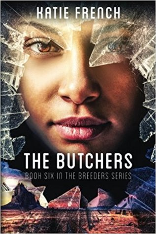 The Butchers by Katie French