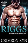 Riggs (Hellbound Lovers MC, #3)