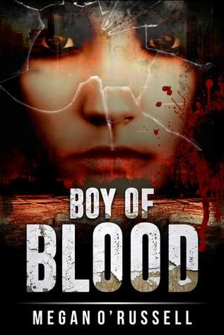 Boy of Blood (Girl of Glass, #2)