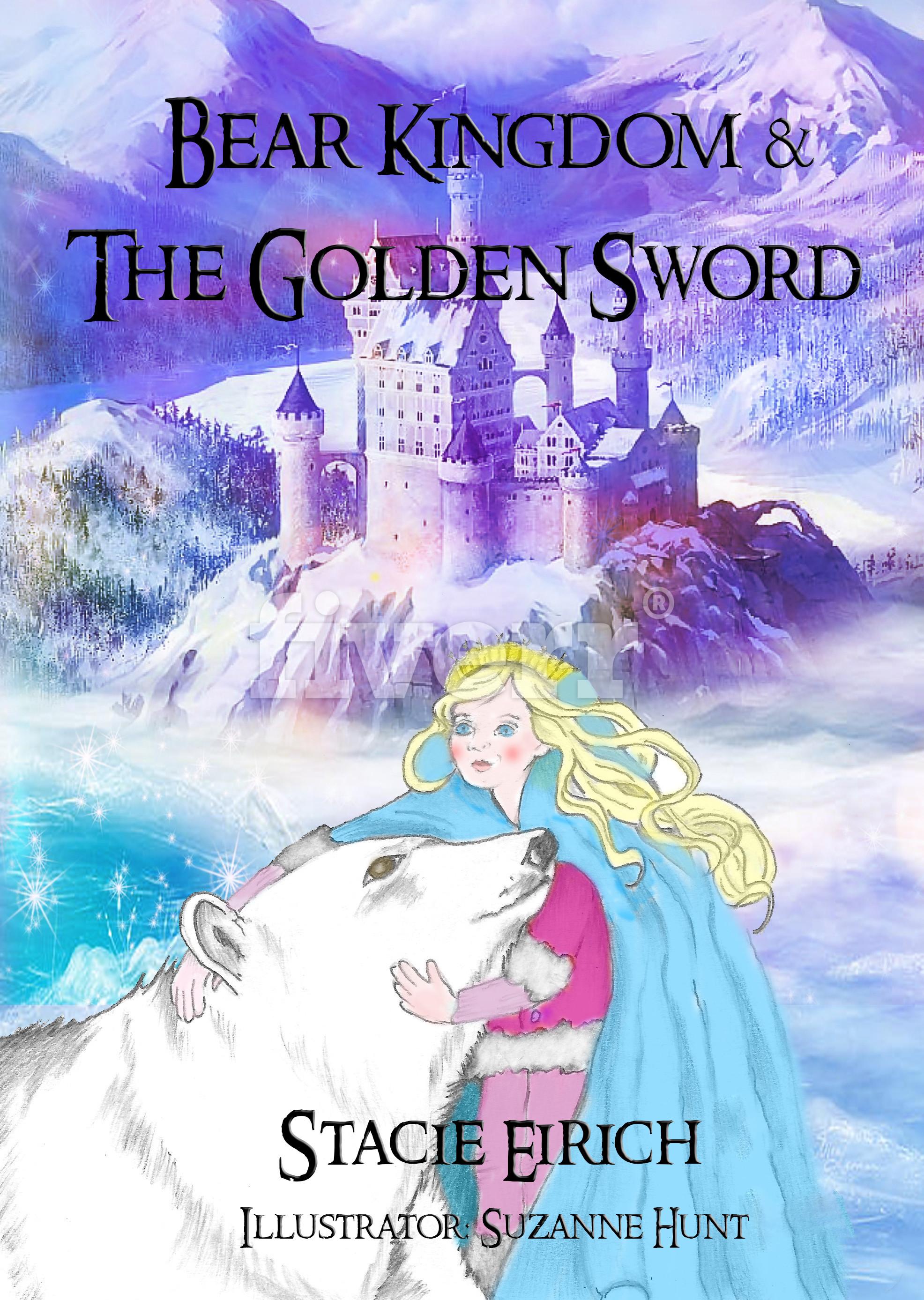 Bear Kingdom & The Golden Sword