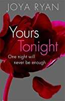 Yours Tonight: Book 1 of series (Reign)