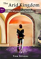 The Mysterious Soldier: Part I
