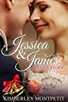 Jessica & James  (A Snow Valley Collection)