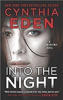 Into The Night (Killer Instinct, #3)