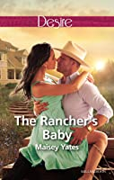 The Rancher's Baby (Texas Cattleman's Club: The Impostor Book 1)
