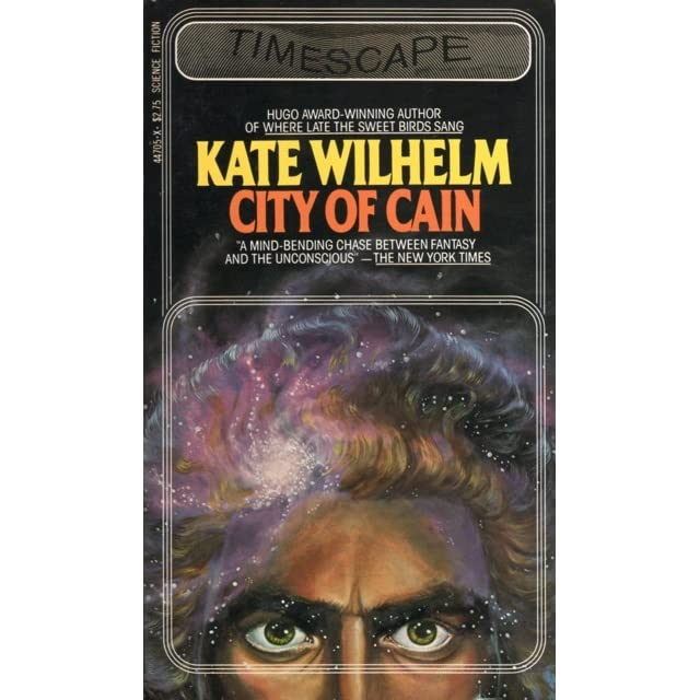 Author Gregorio Cain >> City Of Cain By Kate Wilhelm