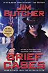 Brief Cases (The Dresden Files, #15.1) by Jim Butcher
