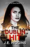 The Dublin Hit: Book 1 of the Sauwa Catcher Series