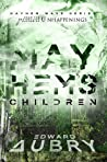 Mayhem's Children (Mayhem Wave, #3)