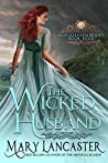 The Wicked Husband (Blackhaven Brides #4)