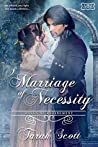 A Marriage of Necessity (The Marriage Maker #8; Rules of Refinement #4)