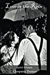 Love in the Rain (Heart of the Frontier Book 1)