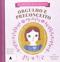 Pequena Jane Austen Orgulho e Preconceito