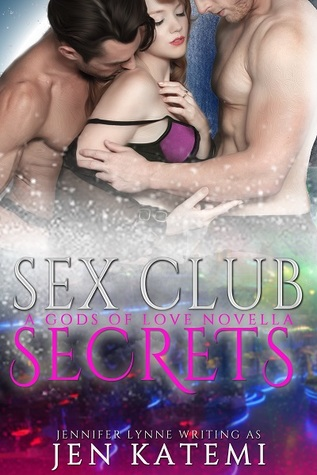Sex Club Secrets (Gods of Love, #0)