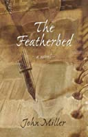 The Featherbed: A Novel