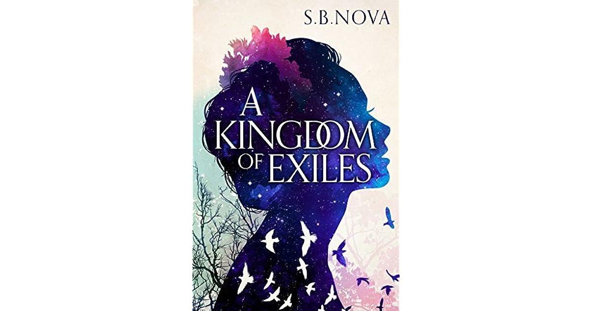 A Kingdom of Exiles (Outcast #1) by S.B. Nova
