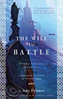 The Will to Battle (Terra Ignota, #3)