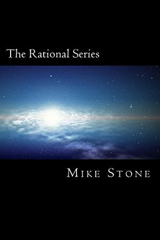 """The Rational Series: The Complete Set, including """"Why Is Unit 142857 Sad? (or The Tin Man's Heart)"""", """"The Rats and the Saps"""", """"Whirlpool"""", & """"Out of Time"""""""