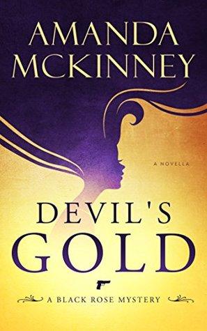 Devil's Gold (Black Rose Mystery #1)