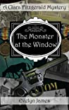 The Monster at the Window: A Clara Fitzgerald Mystery (The Clara Fitzgerald Mysteries Book 11)