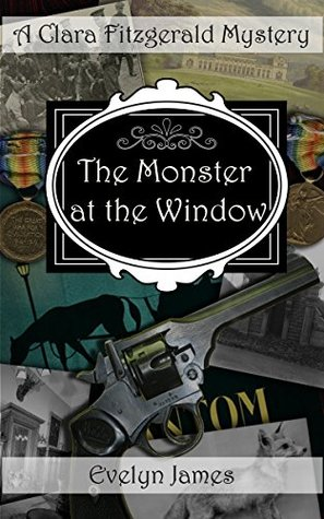 The Monster at the Window by Evelyn James