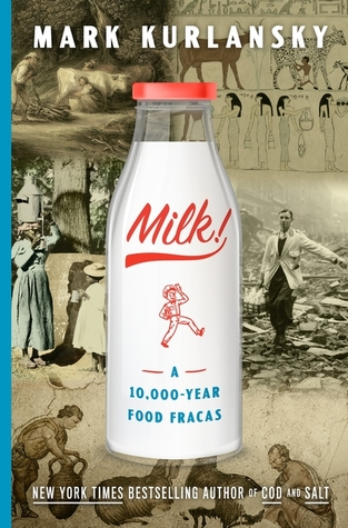 Milk! by Mark Kurlansky