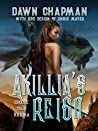 Akillia's Reign (Puatera Online #4)