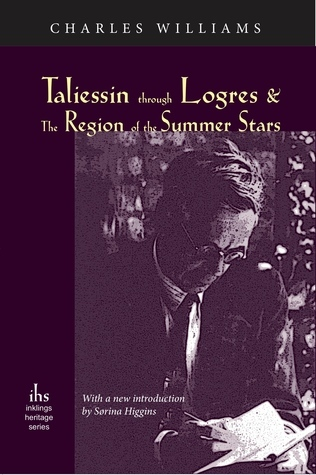 Taliessin Through Logres and the Region of the Summer Stars