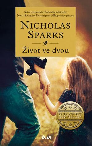 Život ve dvou by Nicholas Sparks