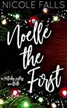 Noelle The First (Holliday Sisters #1)
