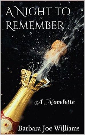 A Night to Remember by Barbara Joe Williams