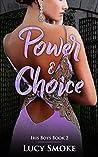 Power & Choice (Iris Boys #2)