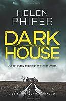 Dark House (Detective Lucy Harwin)