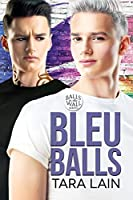 Bleu Balls (Balls to the Wall, #7)