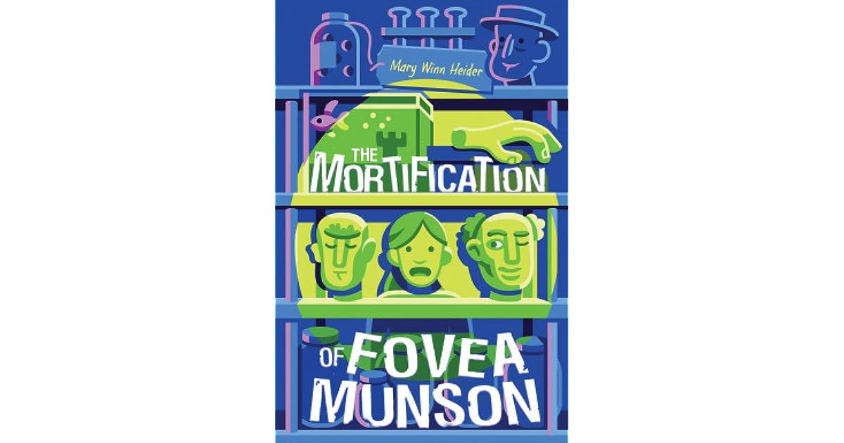 The mortification of fovea munson by mary winn heider fandeluxe Gallery