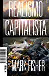 Realismo capitalista by Mark Fisher