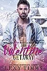 The Valentine Getaway (Billionaire Holiday #2)