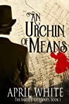 An Urchin of Means by April White