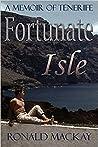 Fortunate Isle: A Memoir of Tenerife