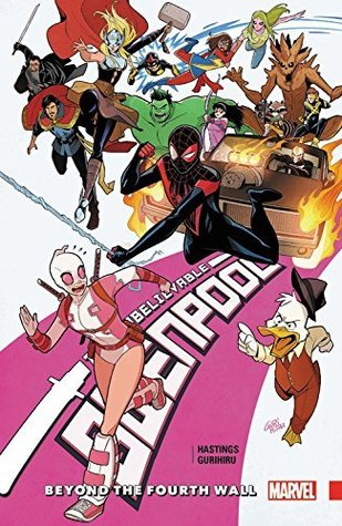 Gwenpool, The Unbelievable Vol. 4 by Christopher Hastings