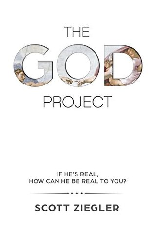 The GOD Project by Scott Ziegler