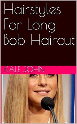 Hairstyles For Long Bob Haircut