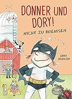 Donner und Dory! Nicht zu bremsen (Die Donner & Dory-Reihe 3)